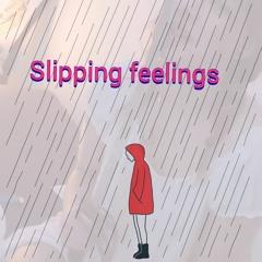 Slipping Feelings~ De Gast Ft. De Saint, Liza (Prod. SLS)