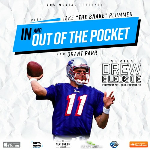 Drew Bledsoe, Super Bowl Champion: In and Out of the Pocket Podcast Series 3