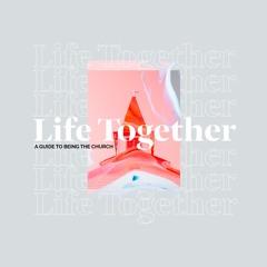 Life Together | The New Self | Kort Marley