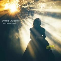 Endless Struggles ( Feat. Oddrun eikli)