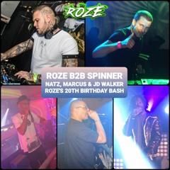 Roze B2B Spinner - Natz, Marcus & JD Walker (Roze's 20th Birthday Bash 24.09.10)