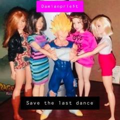 SAVE THE LAST DANCE (x SONNYRESH)