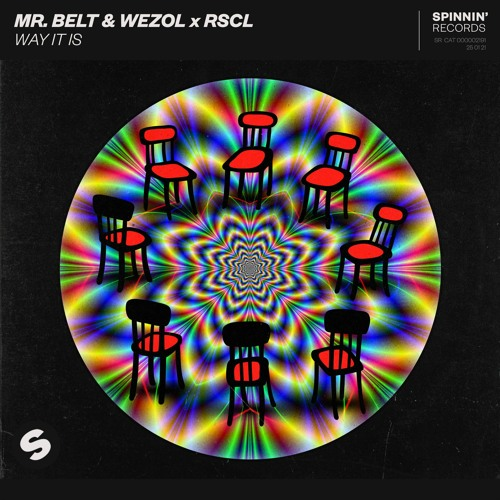 Mr. Belt & Wezol x RSCL - Way It Is [OUT NOW]