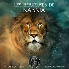 Les Berceuses de Narnia - Patchi & Vico