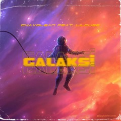 Chavolean feat. LilCuse - Galaksi