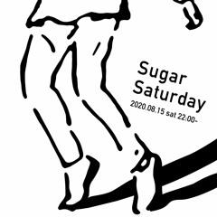 "XTAL DJ Mix Show ""Sugar Saturday Vol.2"" 2020.08.15"