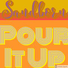 Pour It Up (Prod by PlatinumSellersBeats)