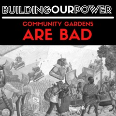 Community Gardens Are Bad