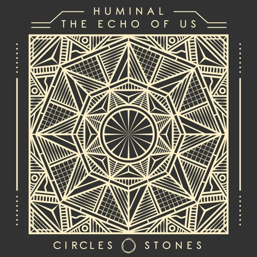 Huminal - The Echo of Us EP