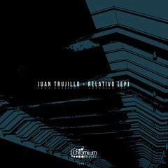 Juan Trujillo - Relativo (EP) CHRM028