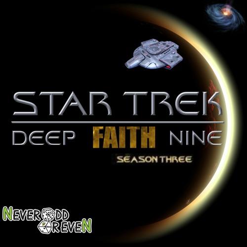 Deep Faith Nine 3.09 Defiant