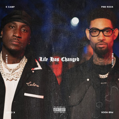 K Camp - Life Has Changed (feat. PnB Rock)
