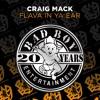 Flava In Ya Ear (Club Mix)