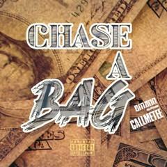 Chase A Bag ft CallMeTee