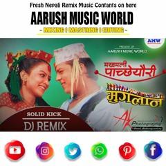 Makhamali Pachauri Le Sanu Song by Udit Narayan Jha & Sanjeevani  Remix By Aarush Music World