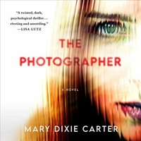 The Photographer by Mary Dixie Carter audiobook excerpt