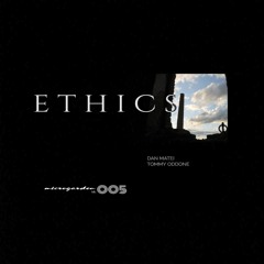 Dan Matei - Ethics (Original Mix) / Snippet OUT NOW!!!!