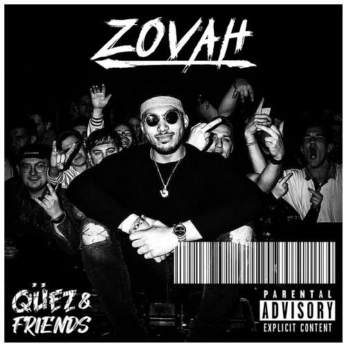 Qüez & Friends EP. 56: Zovah