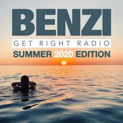 BENZI   Get Right Radio (Summer 2020 Edition)