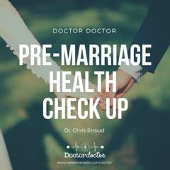 DD #220 - Pre-Marriage Health Check Up