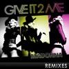 Give It 2 Me (Sly & Robbie Bongo Mix)