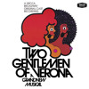 Don't Have The Baby (Two Gentlemen Of Verona/1971 Original Broadway Cast/Remastered)