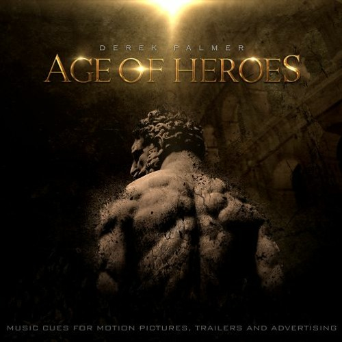 TRAILER MUSIC || Derek Palmer - Age of Heroes