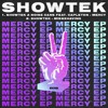 Showtek & Noise Cans - Mercy (feat. Capleton)