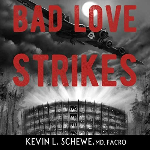Audio Book Sample From 'Bad Love Strikes' By Kevin Schewe