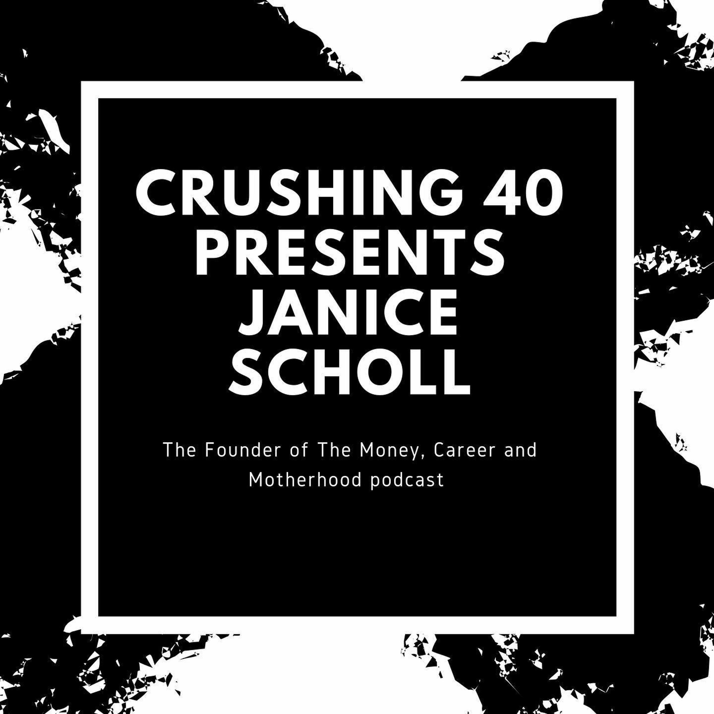 Janice Scholl From Money, Career & Motherhood