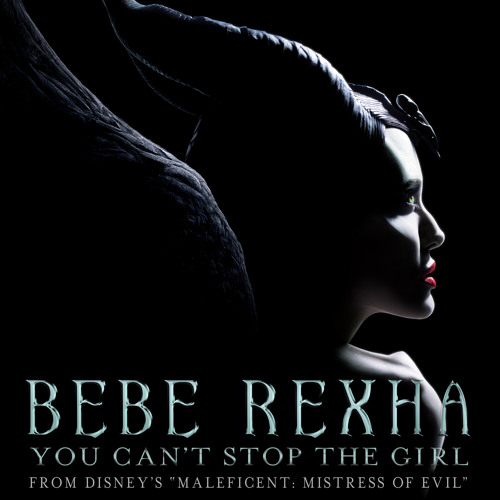 """You Can't Stop The Girl (From Disney's """"Maleficent: Mistress of Evil"""")"""