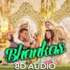 Download [8D AUDIO] Bhankas - Baaghi 3 | Bappi Lahiri, Dev, Jonita Gandhi | Tanishk Bagchi | Tiger | Shraddha Mp3