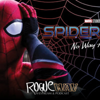 EP 50  It Was 'Spider-Man 3: No Way Home' All Along