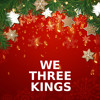 We Three Kings (Piano Version)