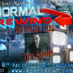 Paranormal Rewind with Dave Schrader