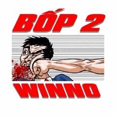 Bốp 2 - Winno (Godthic dissin)