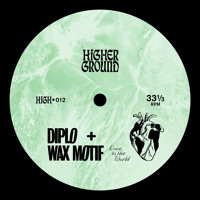 Diplo & Wax Motif - Love To The World