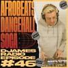 Download Afrobeats, Dancehall & Soca // DJames Radio Episode 46 Mp3