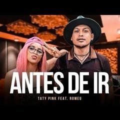 Taty Pink  - Antes De Ir II (Axcel Free Mix) DM