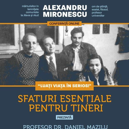 Sfaturi esențiale către tineri ale prof. Alexandru Mironescu