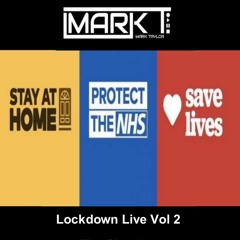 Mark T - Lockdown Live Vol 2 ( The Classics)