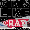 Girls Like You (feat. Cardi B) (CRAY Remix)