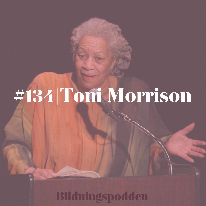 #134 Toni Morrison