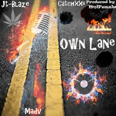 """""""Own Lane,"""" JT-Blaze Feat. Catchxxii & Madv (Produced by Mol Puzzle)"""