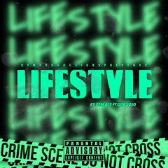 """Lifestyle"" Ft. OTM JoJo"