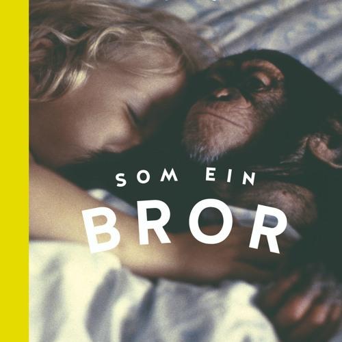 Som ein bror. Historia om sjimpansen Julius