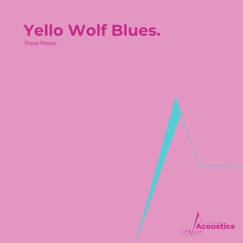 Yello Wolf Blues