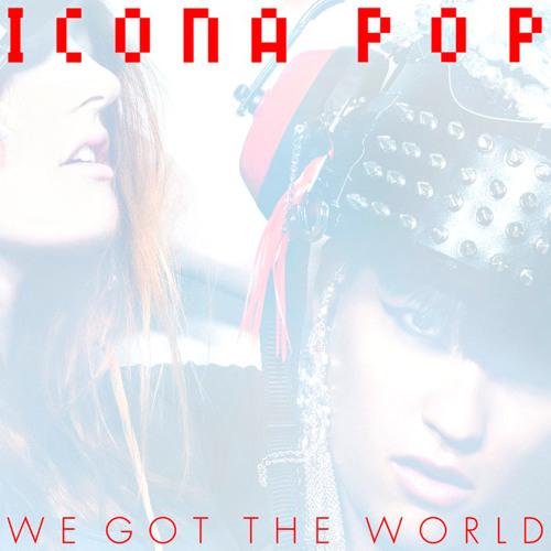 We Got The World (Original Mix)
