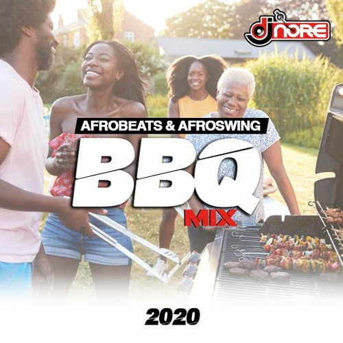 Summer BBQ Afrobeats & Afro Swing Mix 2020 @DJNOREUK Ft Burna Boy Naira Marley J Hus NSG