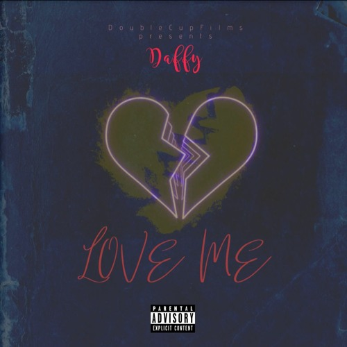 Daffy X Love Me